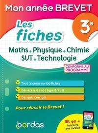 Yann Gélébart et Paul Lienhard - Les fiches Maths - Physique - Chimie - SVT - Technologie 3e.