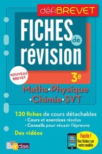 Yann Gélébart et Paul Lienhard - Maths, Physique, Chimie, SVT 3e - Fiches de révision.