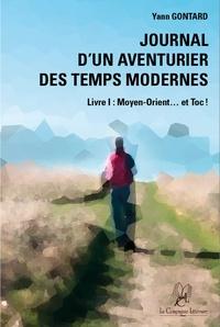 Yann Gontard - Journal d'un aventurier des temps modernes - Moyen-Orient et toc !.