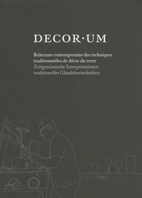 Yann Grienenberger - Decorum - Relecture contemporaine des techniques traditionnelles de décor du verre.