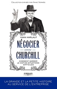 Deedr.fr Négocier comme Churchill - Comment garder le cap en situations difficiles Image