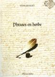 Yann Huguet - Phrases en herbe.