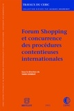 Yann Kerbrat - Forum shopping et concurrence des procédures contentieuses internationales.