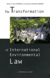 Yann Kerbrat et Sandrine Maljean-Dubois - The Transformation of International Environmental Law.
