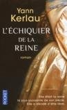 Yann Kerlau - L'échiquier de la reine.