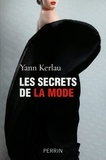Yann Kerlau - Les secrets de la mode.