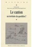 Yann Lagadec et Jean Le Bihan - Le canton - Un territoire du quotidien ?.