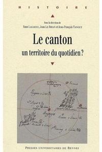 Téléchargez Google Books en pdf Le canton  - Un territoire du quotidien ?