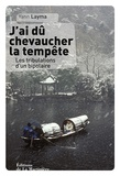 Yann Layma - J'ai dû chevaucher la tempête - Les tribulations d'un bipolaire.