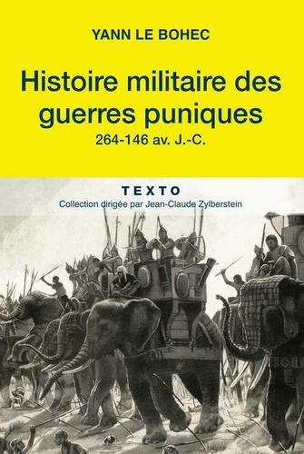 Yann Le Bohec - Histoire militaire des guerres puniques.