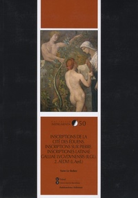 Yann Le Bohec - Inscriptions de la cité des Eduens, Inscriptions Sur Pierre, Inscriptions Latinae Galliae Ludunensis (ILGL) - 2. Aedui (L. Aed.).