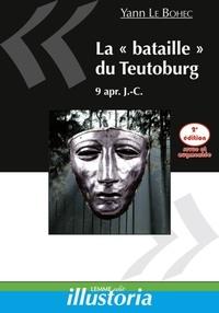 """Yann Le Bohec - La """"bataille"""" du Teutoburg, 9 après J-C."""