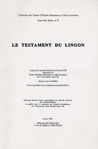 Yann Le Bohec - Le Testament du Lingon.