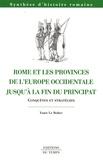 Yann Le Bohec - Rome et les provinces de l'Europe occidentale jusqu'à la fin du principat - Conquêtes et stratégies.