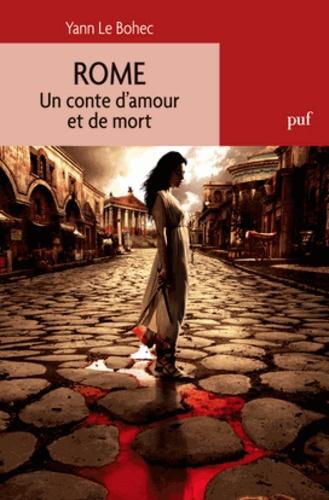 Rome. Un conte d'amour et de mort