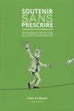 Yann Le Bossé - Soutenir sans prescrire - Aperçu synoptique de l'approche centrée sur le développement du pouvoir d'agir des personnes et des collectivités (DPA-PC).