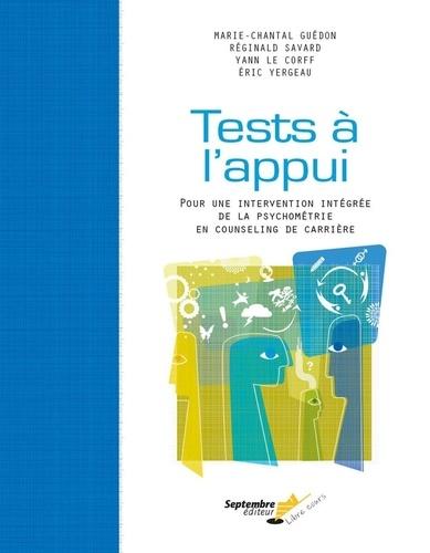 Tests à l'appui – 2e édition. Pour une intervention intégrée de la psychométrie en counseling de carrière