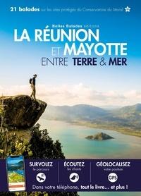 Yann Le Fichant et Axel Vicq - La Réunion et Mayotte, entre terre & mer.