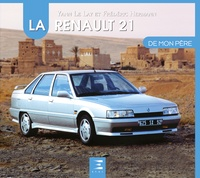 Téléchargez le fichier ebook d'Amazon La Renault 21 de mon père (Litterature Francaise) par Yann Le Lay, Frédéric Hermann