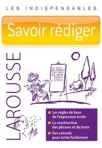 Yann Le Lay - Savoir rédiger.
