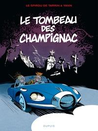 Yann et Fabrice Tarrin - Le Spirou de... Tome 3 : Le tombeau des Champignac.