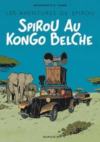 Yann et Olivier Schwartz - Le Spirou de... Tome 11 : Spirou au Kongo belche - En bruxellois.