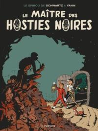 Le Spirou de... Tome 2 - Le maître des hosties noires Yann, Olivier Schwartz - Format PDF - 9791034798445 - 6,99 €