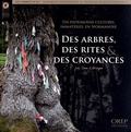 Yann Leborgne - Des arbres, des rites & des croyances - Un patrimoine culturel immatériel en Normandie.