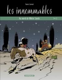 Yann et  Conrad - Les innommables Tome 11 : Au nord de White Sands.