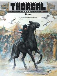 Yann et Roman Surzhenko - Les mondes de Thorgal : La jeunesse Tome 3 : Runa.