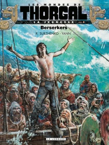 Les mondes de Thorgal - Berserkers Yann, Roman Surzhenko - Format PDF - 9782803687978 - 5,99 €