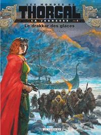 Yann et Roman Surzhenko - Les mondes de Thorgal : La jeunesse Tome 6 : Le drakkar des glaces.