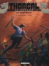 Yann et Roman Surzhenko - Les mondes de Thorgal : La jeunesse Tome 7 : La dent bleue.