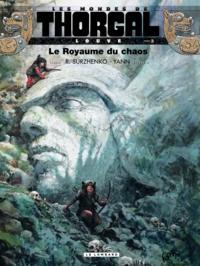 Yann et Roman Surzhenko - Les Mondes de Thorgal : Louve Tome 3 : Le royaume du chaos.