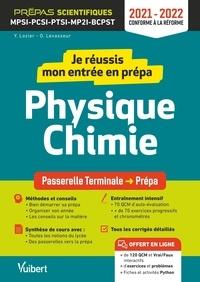 Yann Lozier et Olivier Levasseur - Je réussis mon entrée en prépa physique-chimie - De la Tle S aux prépas scientifiques MPSI, PCSI, PTSI, BCPST.