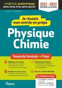Yann Lozier et Olivier Levasseur - Je réussis mon entrée en prépa physique-chimie - MPSI-PCSI-PTSI-MP2I-BCPST.