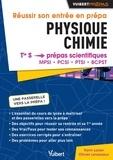 Yann Lozier et Olivier Levasseur - Réussir son entrée en prépa Physique-Chimie - De la Tle S aux prépas scientifiques MPSI, PCSI, PTSI, BCPST.