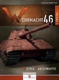 Yann Mahé et Laurent Tirone - Wehrmacht 46 - L'arsenal du Reich - Volume 1.