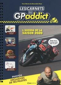 Yann Marian et Alexandre Huez - Les carnets du GPAddict - L'agenda de la saison 2020.