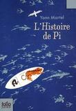 Yann Martel - L'histoire de Pi.