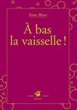 Yann Mens - A bas la vaisselle !.