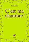 Yann Mens - C'est ma chambre !.
