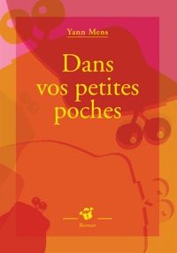 Yann Mens - Dans vos petites poches.