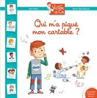 Yann Mens et Marie-Elise Masson - Victor et Cie : Qui m'a piqué mon cartable ?.