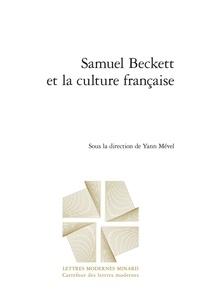 Yann Mével - Samuel Beckett et la culture française.