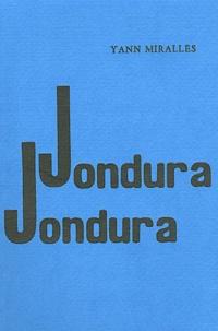 Yann Miralles - Jondura, Jondura.