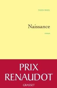 Yann Moix - Naissance - Roman.