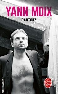 Yann Moix - Partouz.