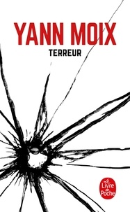 Yann Moix - Terreur.