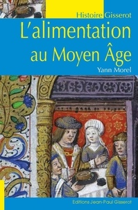 Yann Morel - L'alimentation au Moyen Age.